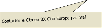 Contacter le Citroën BX Club Europe par mail
